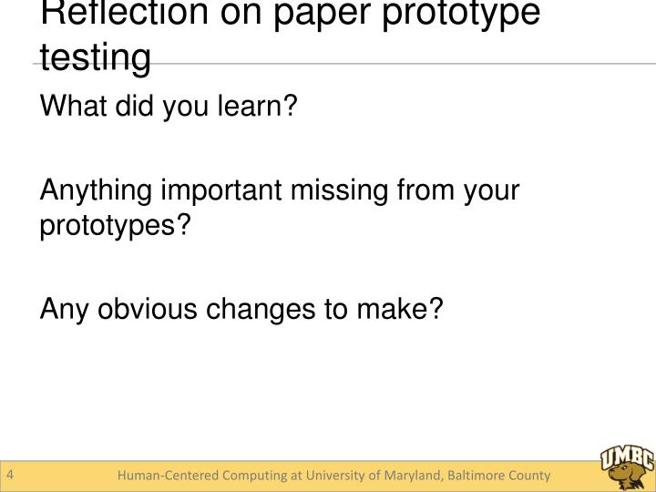 Reflection on paper prototype testing