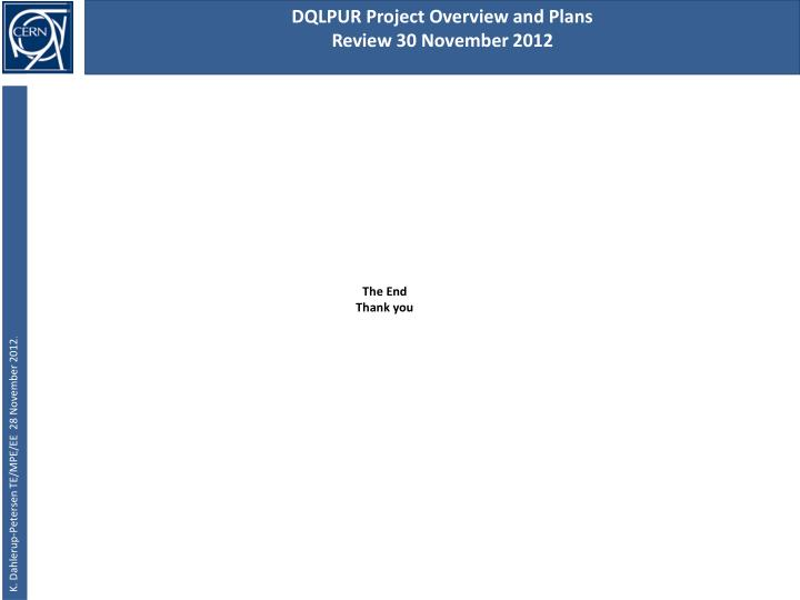 DQLPUR Project Overview and Plans
