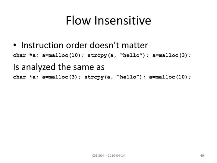 Flow Insensitive