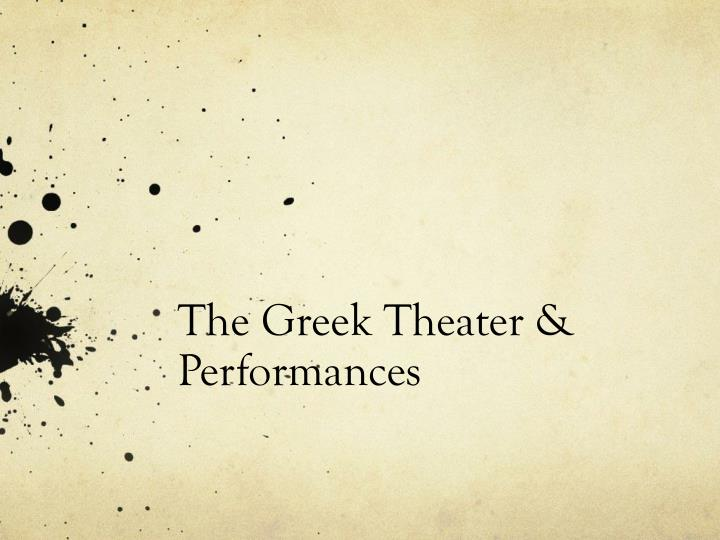 The greek theater performances
