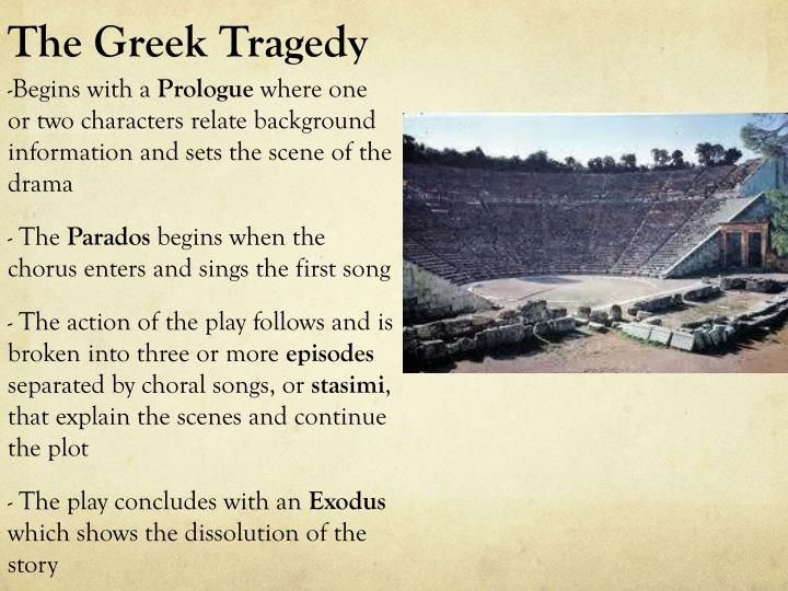 The Greek Tragedy