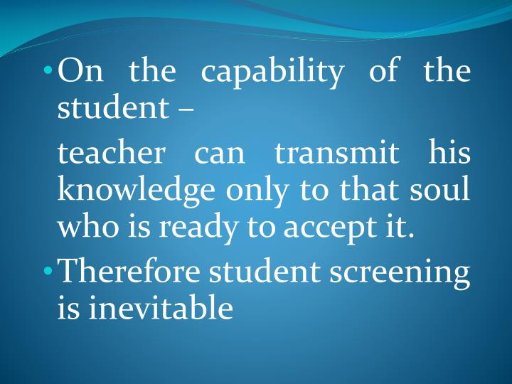 On the capability of the student –