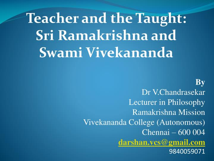 Teacher and the taught sri ramakrishna and swami vivekananda