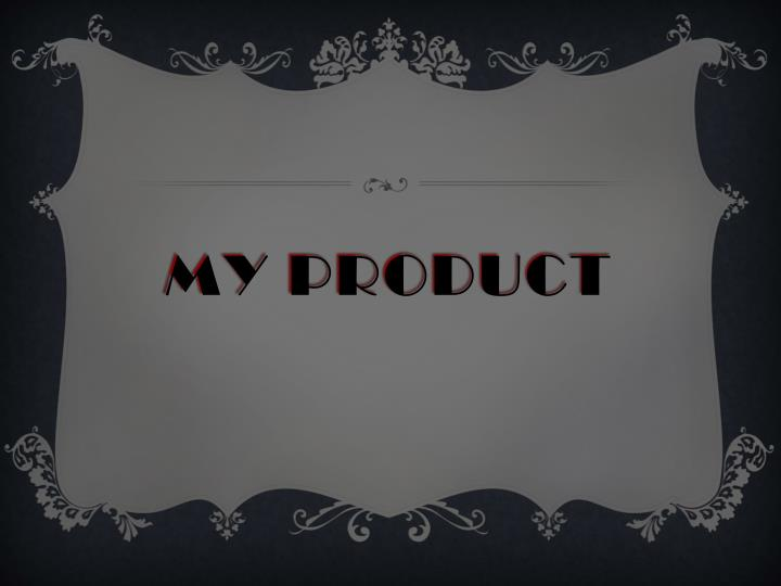 My product