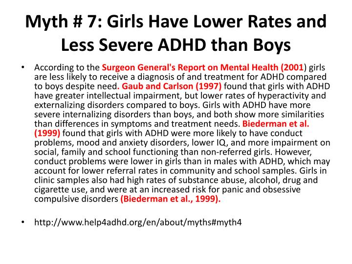 Myth # 7: Girls Have Lower Rates and Less Severe ADHD than Boys