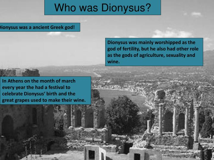 Who was Dionysus?