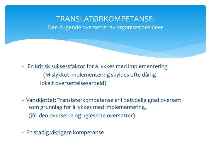 TRANSLATØRKOMPETANSE: