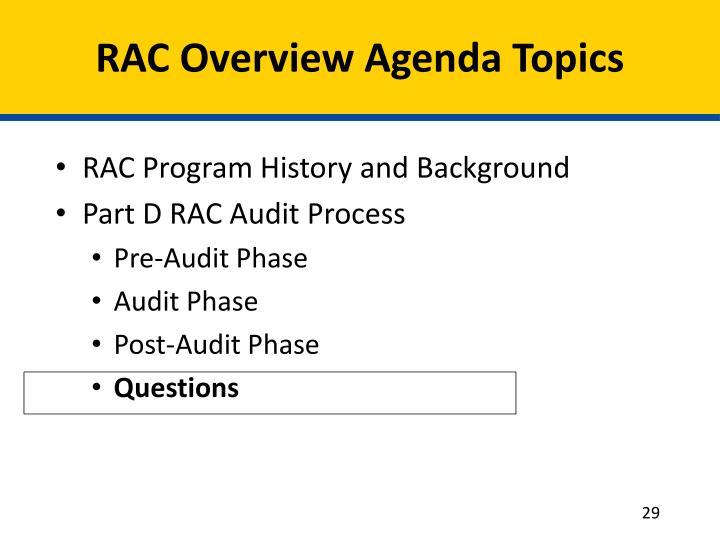 RAC Overview Agenda Topics