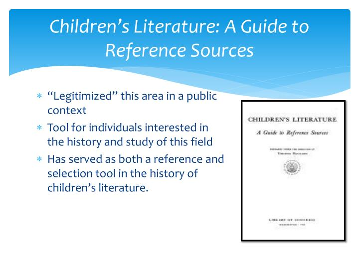 Children's Literature: A Guide to Reference Sources