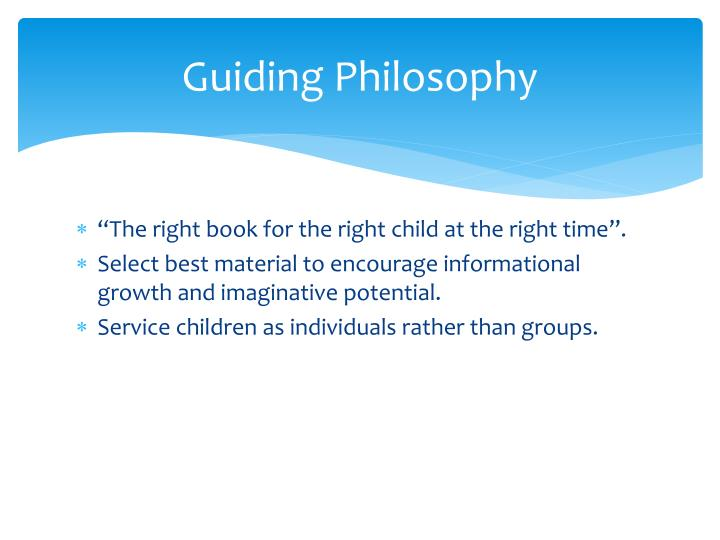 Guiding Philosophy