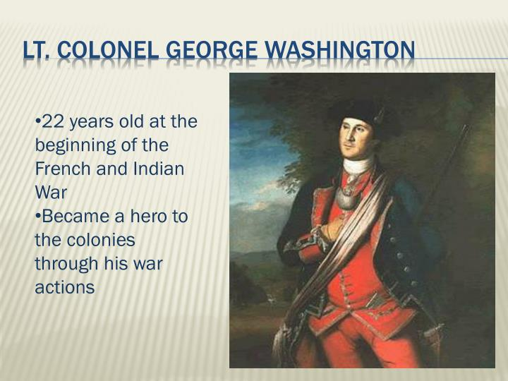 Lt. Colonel George Washington