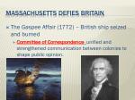 massachusetts defies britain
