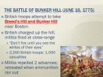 the battle of bunker hill june 16 1775