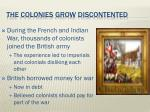 the colonies grow discontented
