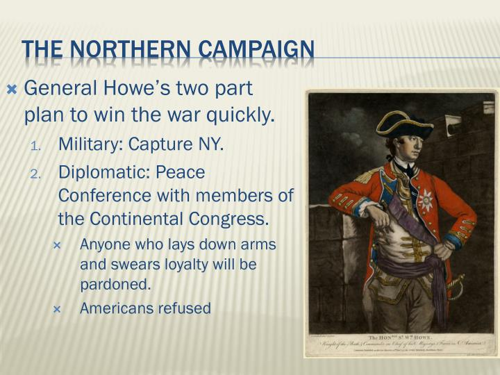 General Howe's two part plan to win the war quickly.