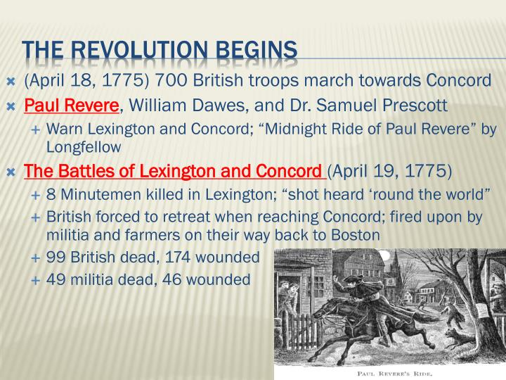 (April 18, 1775) 700 British troops march towards Concord