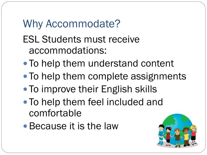 Why Accommodate?