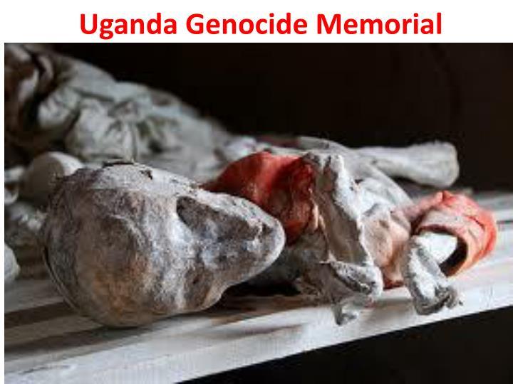 Uganda Genocide Memorial
