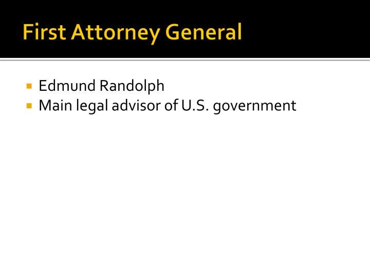 First Attorney General
