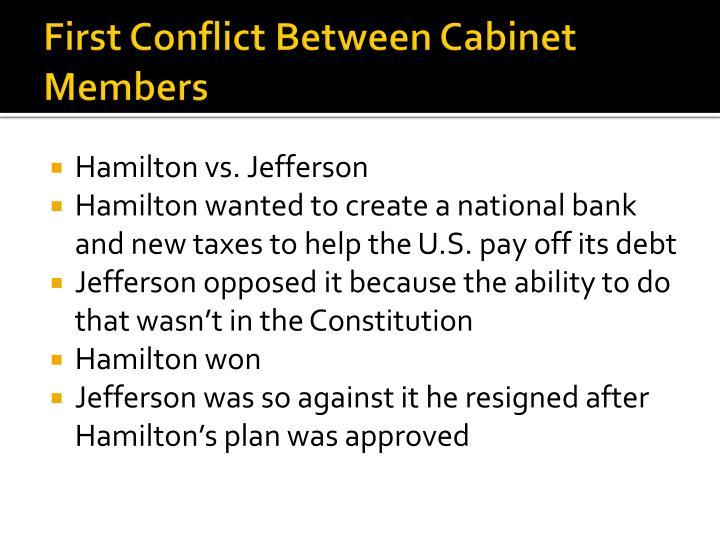First Conflict Between Cabinet Members