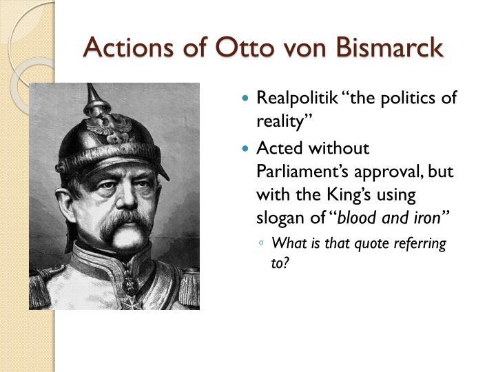 Actions of Otto von Bismarck