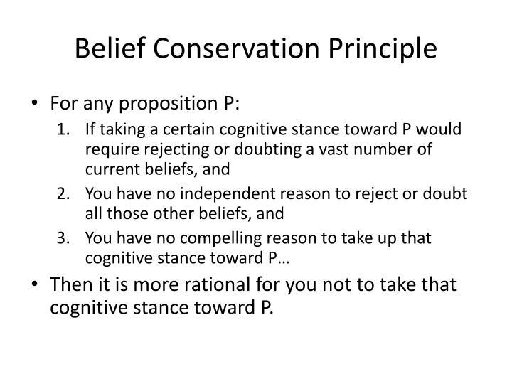 Belief Conservation Principle