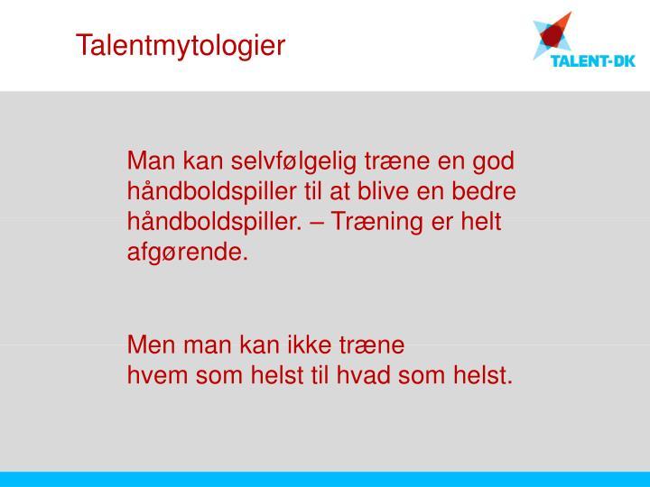 Talentmytologier