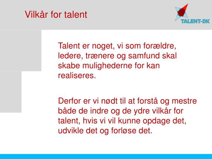 Vilkår for talent