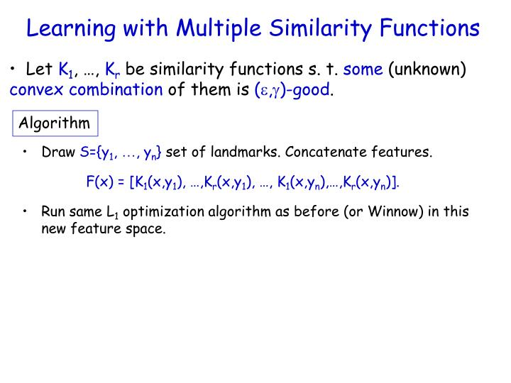 Learning with Multiple Similarity Functions