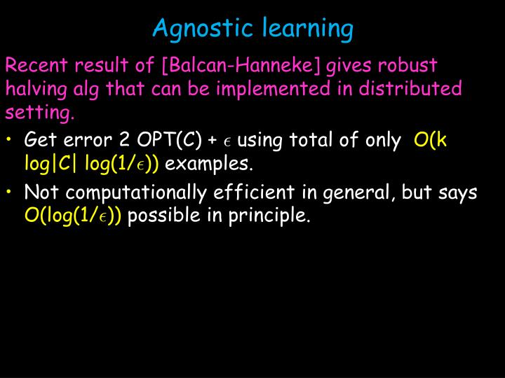 Agnostic learning