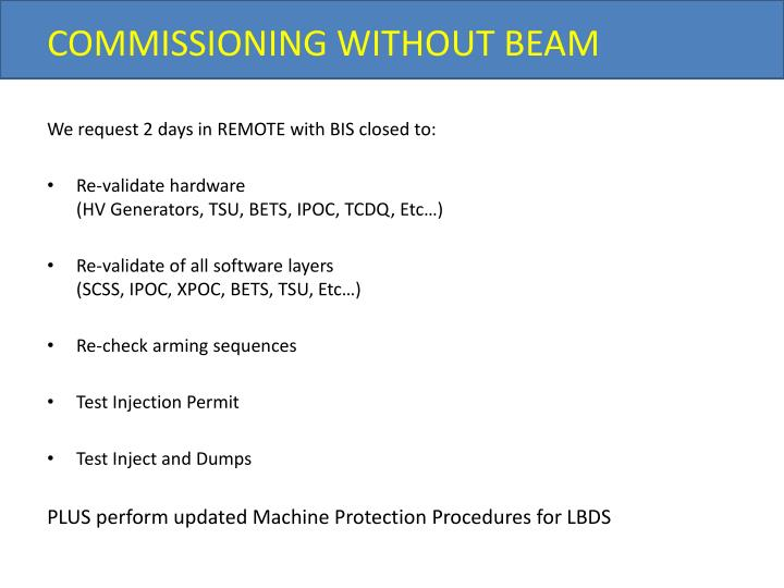 COMMISSIONING WITHOUT BEAM