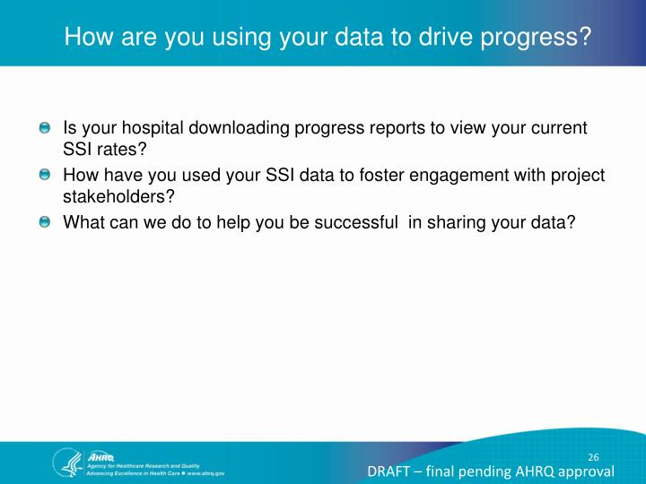 How are you using your data to drive progress?