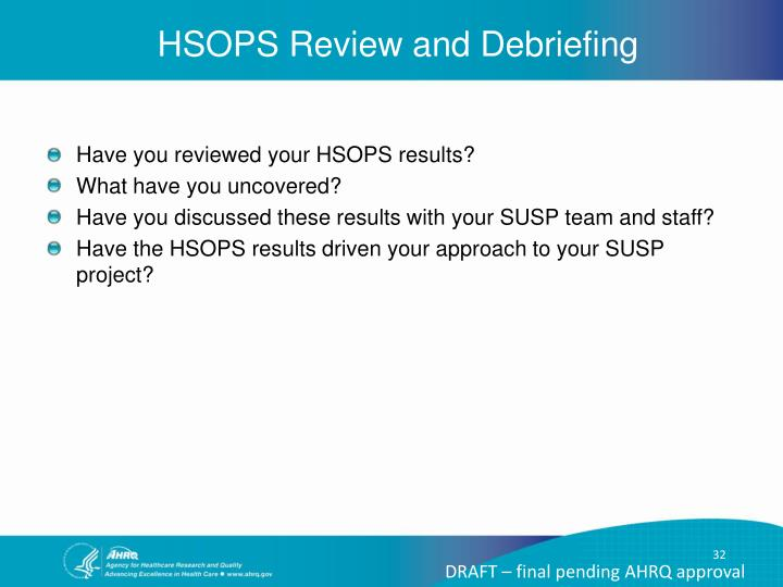 HSOPS Review and Debriefing