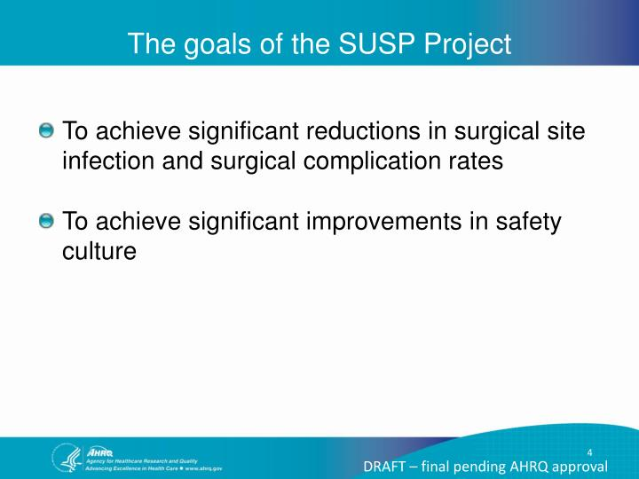 The goals of the SUSP Project