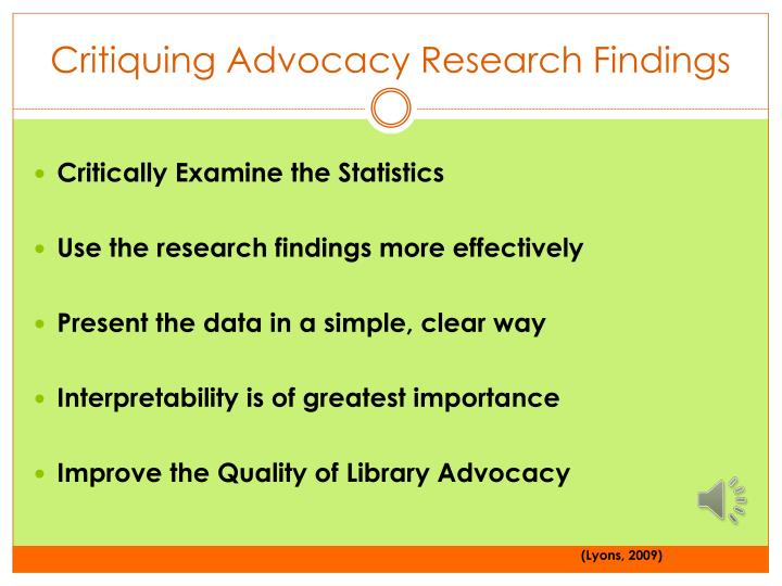 Critiquing Advocacy Research Findings