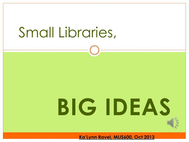 Small libraries