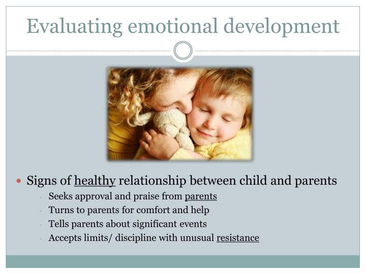 Evaluating emotional development