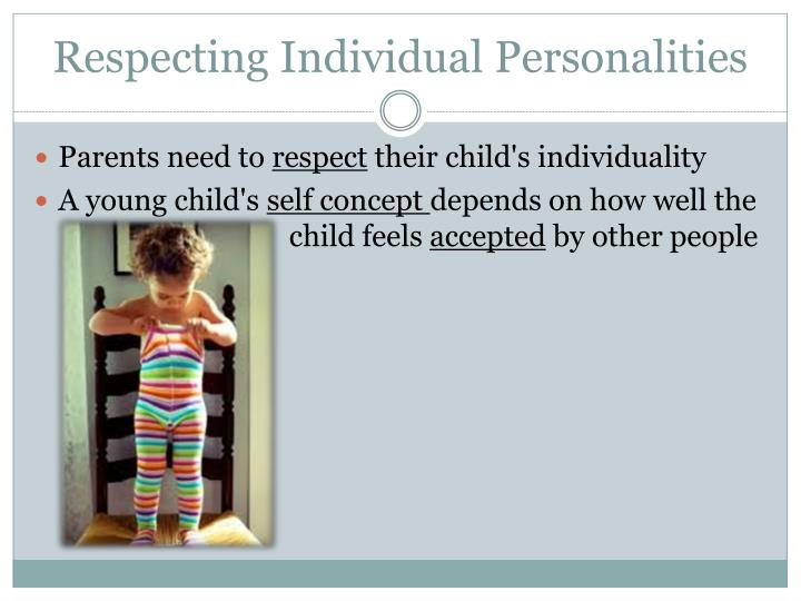 Respecting Individual Personalities
