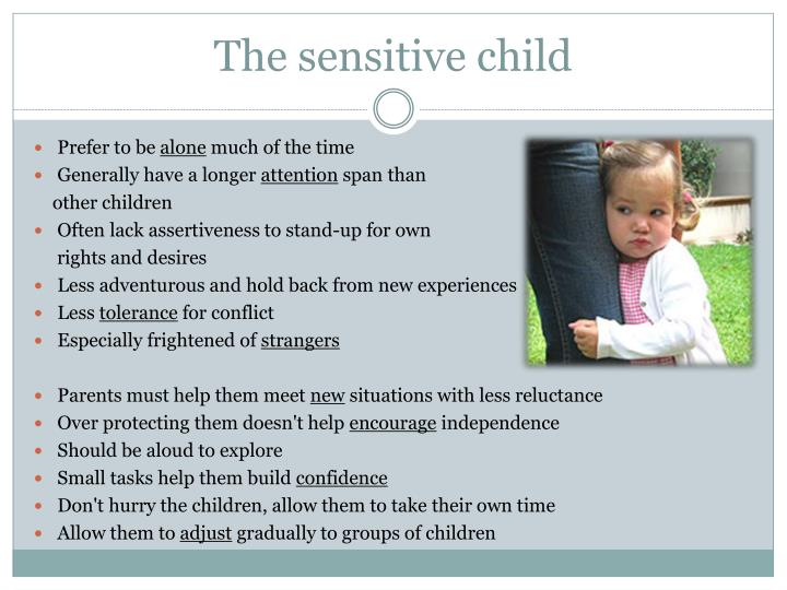 The sensitive child