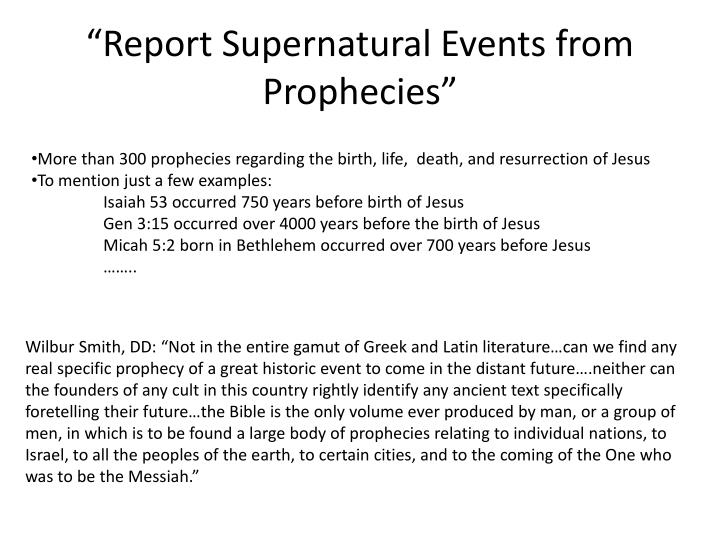 """Report Supernatural Events from Prophecies"""