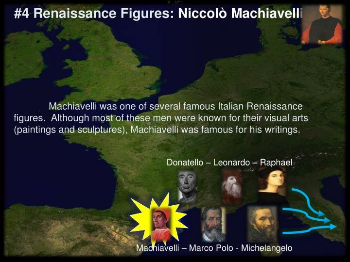 #4 Renaissance