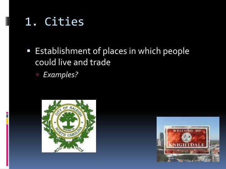 1. Cities
