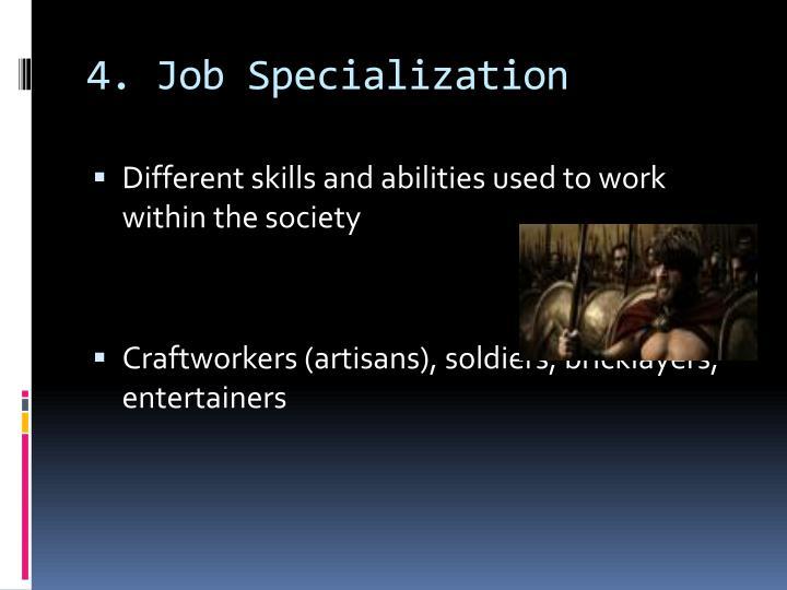 4. Job Specialization