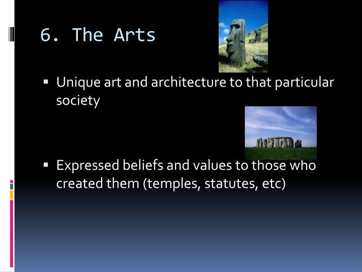 6. The Arts