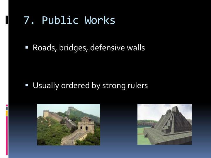 7. Public Works