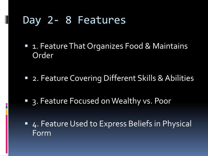 Day 2- 8 Features