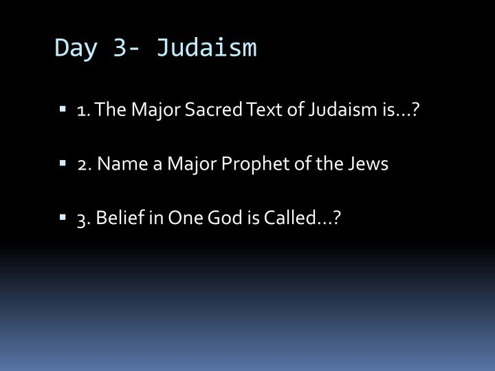 Day 3- Judaism