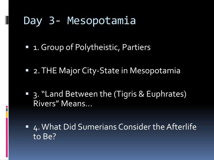 Day 3- Mesopotamia