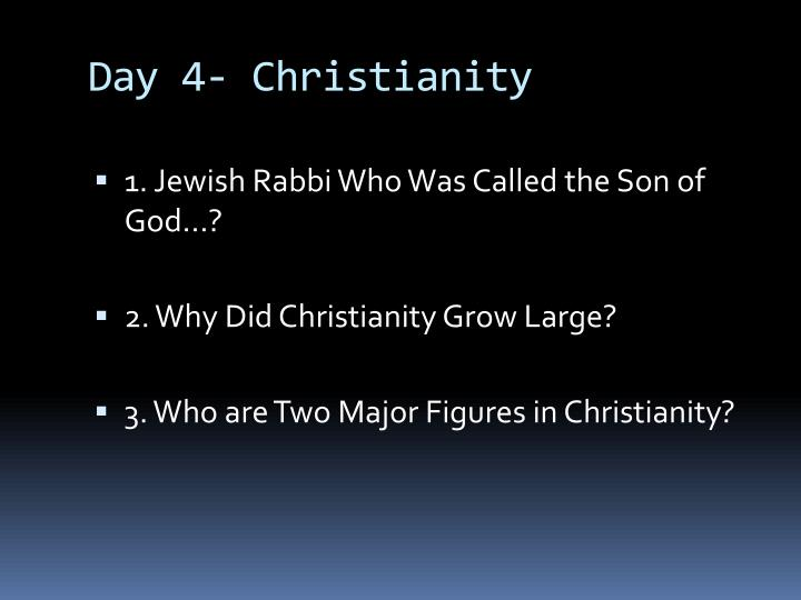 Day 4- Christianity