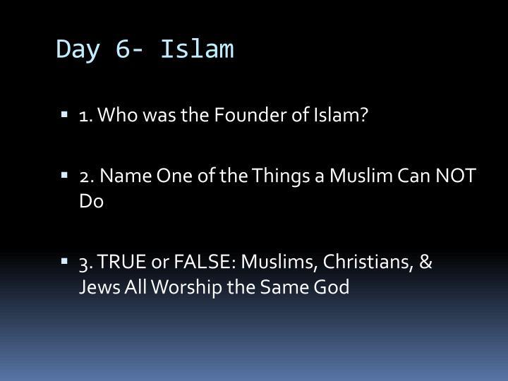 Day 6- Islam
